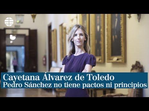 """Entrevista a Cayetana Álvarez de Toledo """"Pedro Sánchez no tiene pactos ni principios"""""""