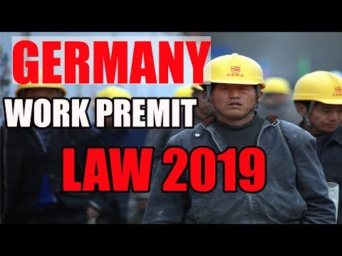 Germany's New Immigration laws open door for skilled labor in 2019 ll GERMANY NEW IMMIGRATION POLICY