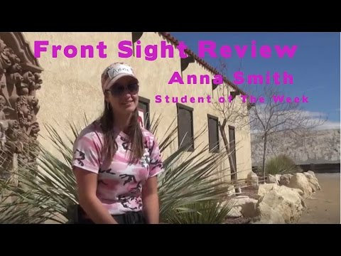 Front Sight Student Review | Anna Smith | Student of The Week | Ladies Handgun Training Review