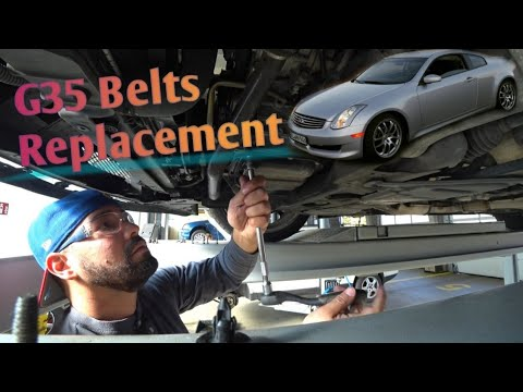Infiniti G35 and Nissan 350z Belts Replacement