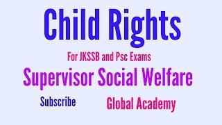 Children's Rights ll jkssb ll Psc ll Supervisor