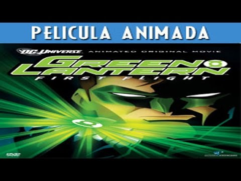 Linterna Verde Primer Vuelo - AUDIO LATINO – Pelicula Completa (Descarga-Download)
