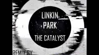 Linkin Park - The Catalyst (Remix by Othersider)
