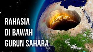 Sesuatu yang Sangat Besar Tersembunyi di Bawah Gurun Sahara