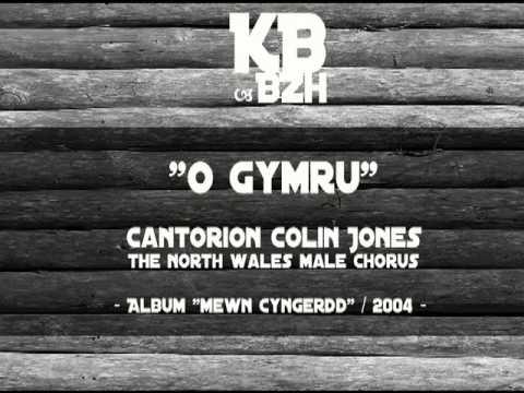 Cantorion Colin Jones - O Gymru
