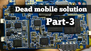 How to repair a dead mobile phone | part 3 || Explained in hindi