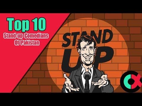 TOP 10 STAND-UP COMEDIANS OF PAKISTAN 2018   Counter-x