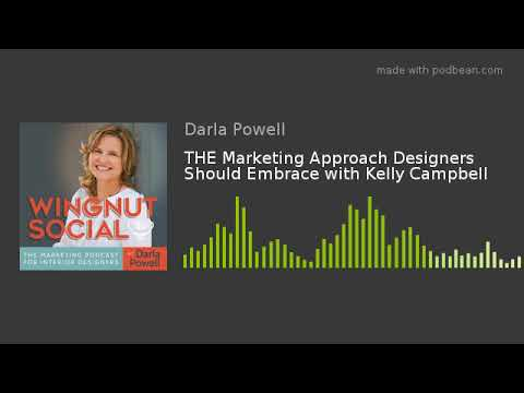 the-marketing-approach-designers-should-embrace-with-kelly-campbell