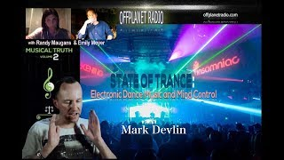 Mark Devlin: State of Trance-Electronic Dance Music Mind Control