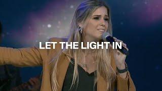 Let The Light In  | Cody Carnes | Danielle Rizzutti |  Life Fellowship Church