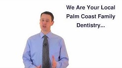 Palm Coast Dentist - Family Dental & Cosmetic Dentistry in Palm Coast & Flagler Beach