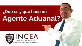¿Que Es y Que Hace un Agente Aduanal?