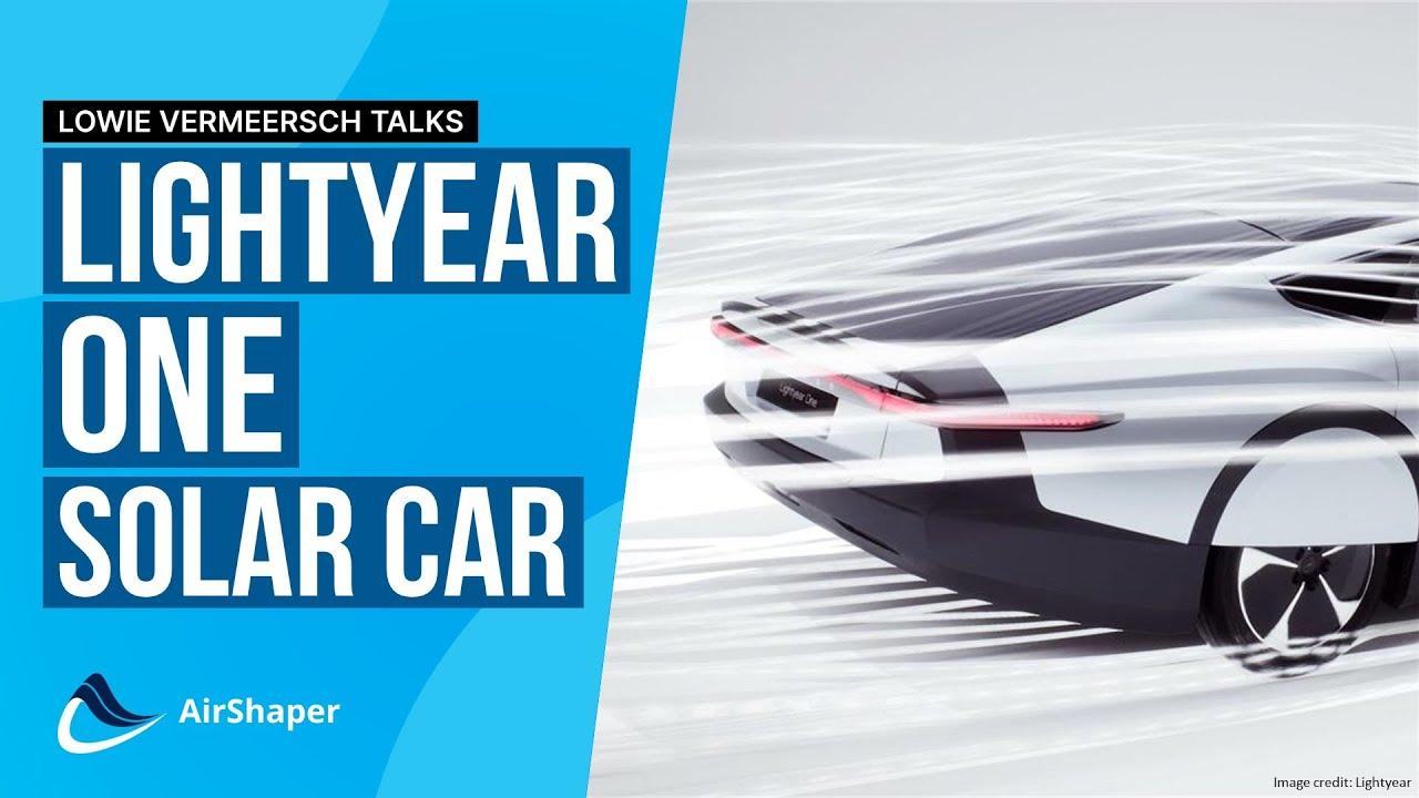 Lowie Vermeersch #2 - The Lightyear One Solar Car
