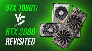 RTX 2080 vs GTX 1080Ti - Were We WRONG?