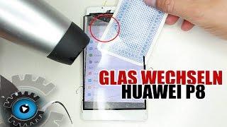 Huawei P8 Glas Wechseln Tauschen unter 20€ Reparieren [Deutsch/German]