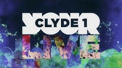 Clyde 1 LIVE 2016 Full Line Up