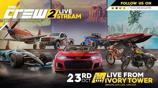 The Crew 2 #LiveFromIVT -  July 24th 2018 | Ubisoft [NA]