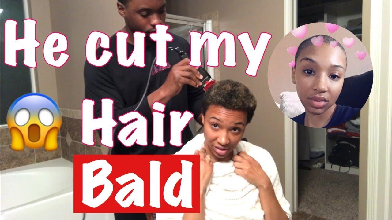 MY MAN CUT ALL MY HAIR OFF 😱