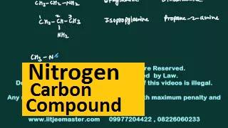 iit jee chemistry video lecture classes   Nitrogen carbon compound