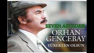 ORHAN GENCEBAY  SEVEN AFFEDER