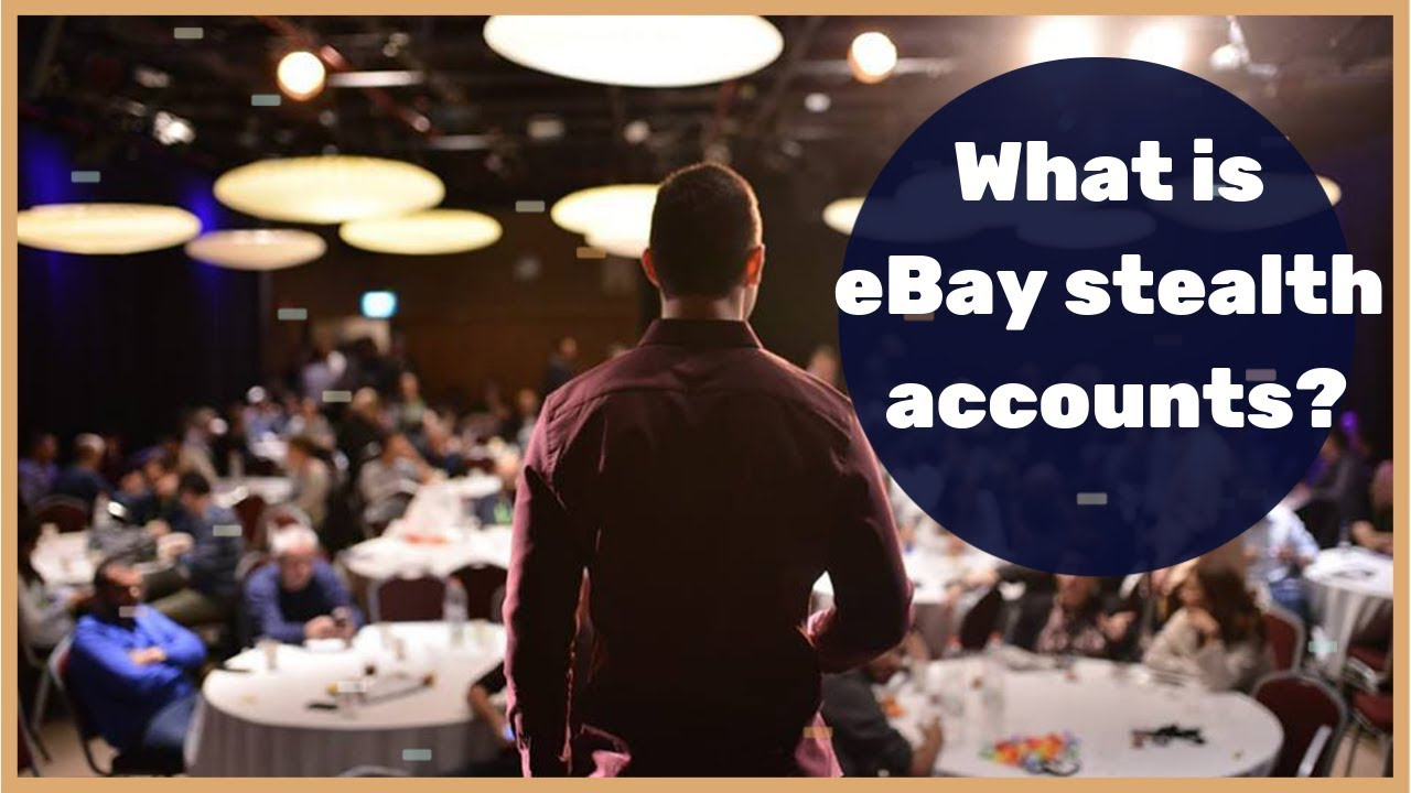 What is eBay stealth accounts, and why it's critical for your eBay business  scaling? (Explanation)