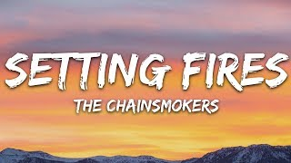 The Chainsmokers, XYLØ - Setting Fires (Lyrics)