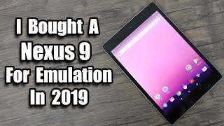 Nexus 9 Android Tablet For Emulation In 2019! Is it any Good?