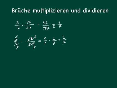 Bruchrechnen: Brüche multiplizieren und dividieren