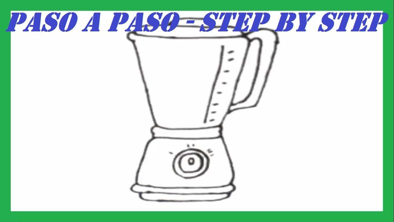 Como Dibujar Una Licuadora Paso A Paso L How To Draw A Blender Step By Step