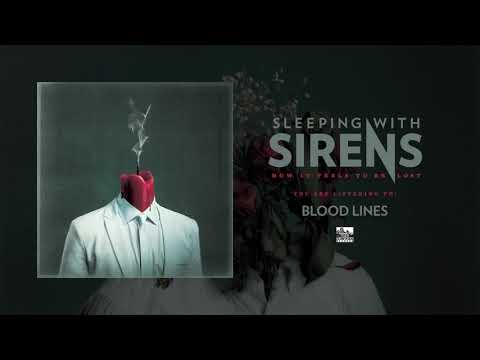 SLEEPING WITH SIRENS - Blood Lines