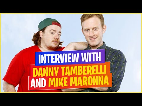 WITH DANNY TAMBERELLI AND MIKE MARONNA