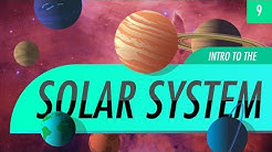 Introduction to the Solar System: Crash Course Astronomy #9