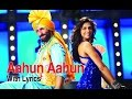Aahun Aahun | Full Song With Lyrics | Love Aaj Kal | Saif Ali Khan & Deepika Padukone
