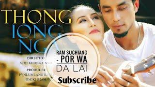 Ram Suchiang - Por Wa Da Lai. Movie Thong Iong Nga (Music) | Strength Music