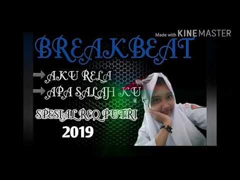DJ AKU RELA VS APA SALAH KU_2019-SPESIAL REQ PUTRI(DJ KAPTEN PRODACTION)