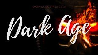 Dark Age Beat |  2019 Underground Hip-Hop Instrumental | Battle freestyle | Hawky Music Production