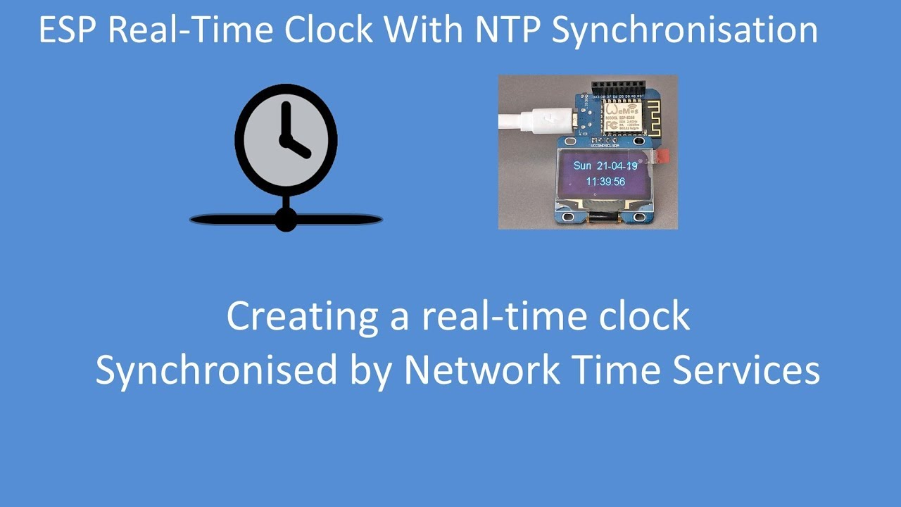 Tech Note 123 - ESP32 or ESP8266 NTP synchronised Real Time Clock