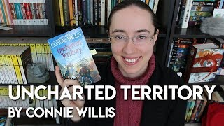 Uncharted Territory by Connie Willis   Review