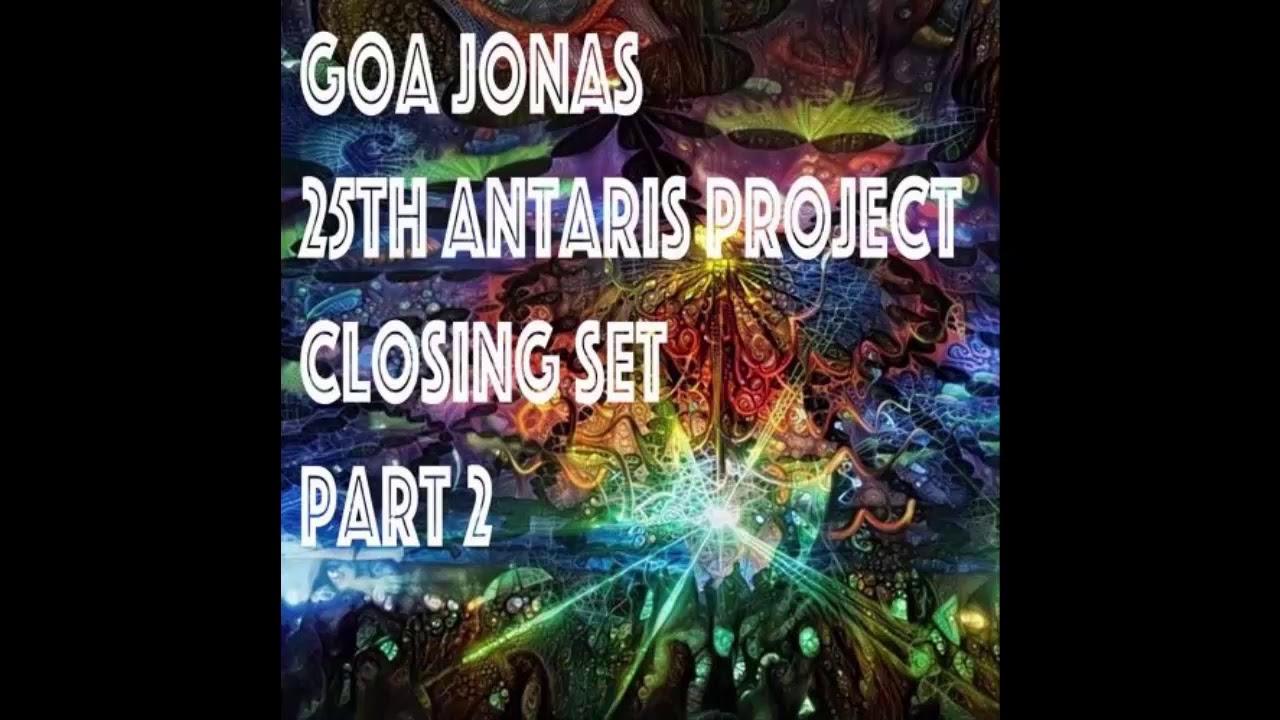 GOA JONAS - Closing Set@Antaris Project 2019 Part 2 [Psytrance]