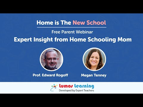 Home Is The New School: Expert Insights From Home Schooling Mom (Webinar For Parents)
