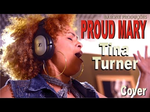 Proud Mary - TINA TURNER - Cover - (Creedence Clearwater Revival)
