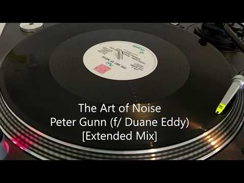The Art of Noise - Peter Gunn (Extended Version)