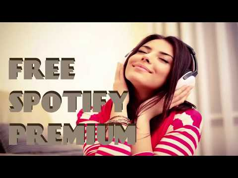 Free Spotify Premium 2018 - How To Get Free Spotify Premium On Android & IOS 2018