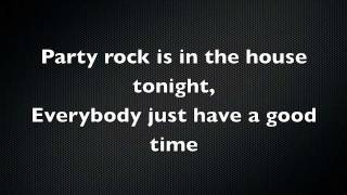 LMFAO - Party Rock Anthem feat. Lauren Bennett & GoonRock) Lyrics