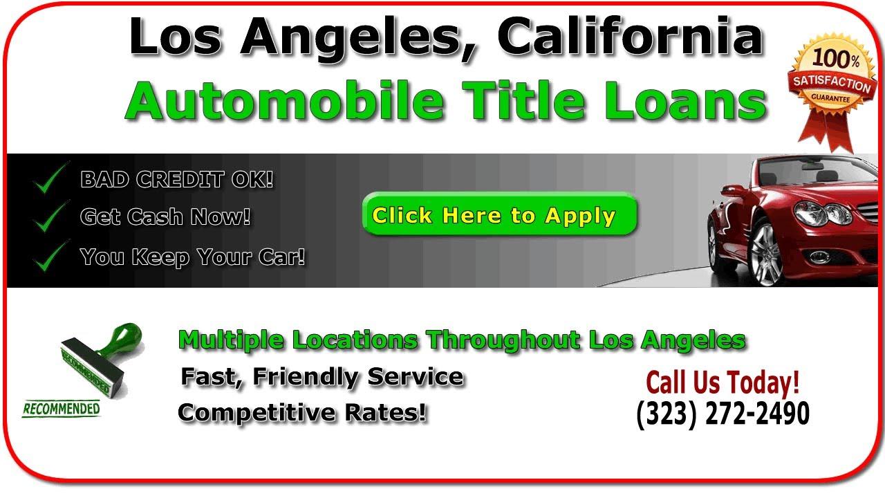 Car Title Loans Los Angeles: Best Online Los Angeles Car Title