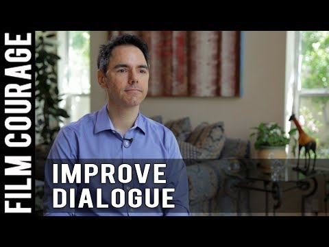 3 Ways A Screenwriter Can Improve Dialogue by Daniel Calvisi