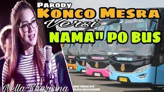 "Parody Konco Mesra-Nella Kharisma   Versi Nama"" PO BUS Indonesia"