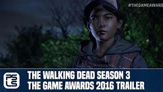 The Walking Dead Season 3 - The Game Awards 2016 Trailer