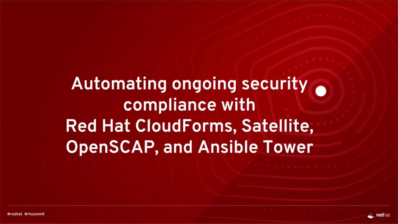 Automating security compliance for physical, virtual, cloud, and container  environments