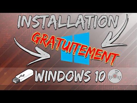 INSTALLER WINDOWS 10 GRATUITEMENT!